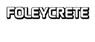 Foley Crete